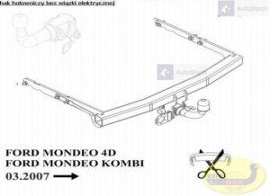 hak holowniczy FORD MONDEO 4 drz Mk4 05.2007 / 09.2014 AUTOMAT