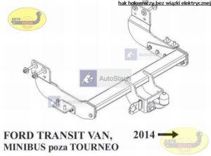 hak holowniczy FORD TRANSIT od 2014 VAN, poza Tourneo